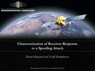 Characterization of Receiver Response  to a Spoofing Attack
