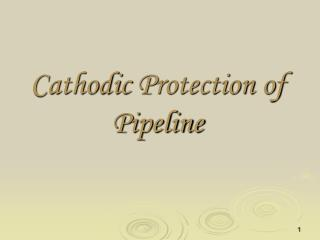 Cathodic  Protection of Pipeline