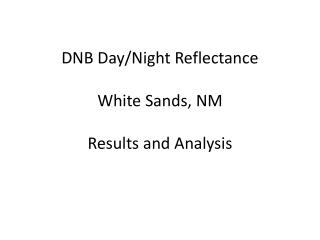 DNB Day/Night Reflectance White Sands, NM  Results and Analysis