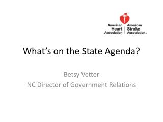 What's on the State Agenda?