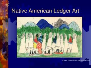Native American Ledger Art
