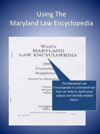 Using The  Maryland Law Encyclopedia