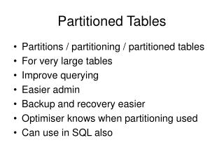 Partitioned Tables