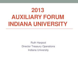 2013  Auxiliary Forum Indiana University