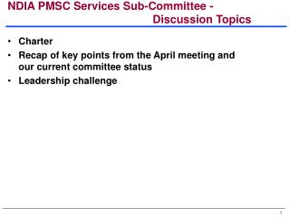 NDIA PMSC Services Sub-Committee - 							Discussion Topics