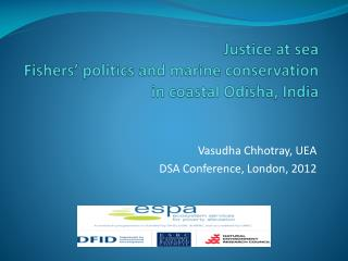 Justice at sea Fishers' politics and marine conservation  in coastal Odisha, India