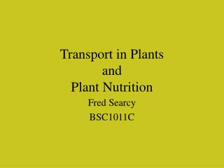 Transport in Plants and Plant Nutrition