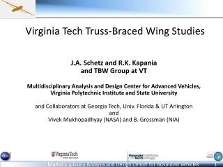 Virginia Tech Truss-Braced Wing Studies