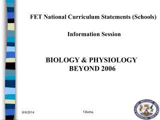 BIOLOGY & PHYSIOLOGY BEYOND 2006