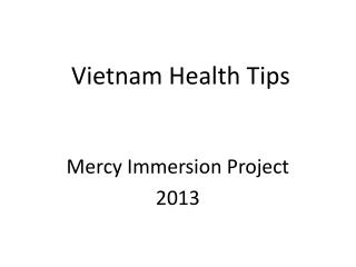 Vietnam Health Tips