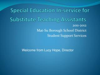 Special Education In-service for Substitute Teaching Assistants