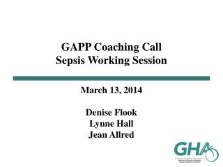 GAPP Coaching Call Sepsis Working Session