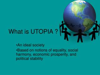 What is UTOPIA ?