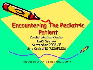 Encountering The Pediatric Patient