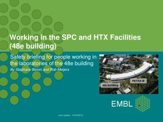 Working in the SPC and HTX Facilities (48e building)