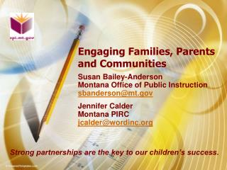 Engaging Families, Parents and Communities