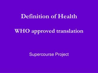 Definition of Health  WHO approved translation