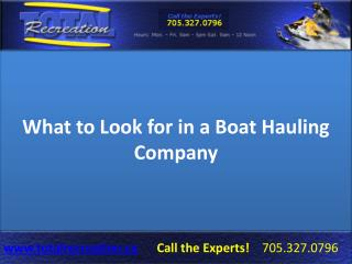 What to Look for in a Boat Hauling Company