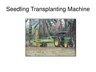 Seedling Transplanting Machine