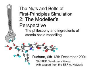 The Nuts and Bolts of  First-Principles Simulation