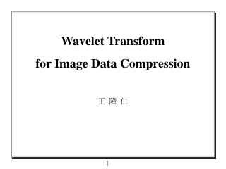 Wavelet Transform  for Image Data Compression