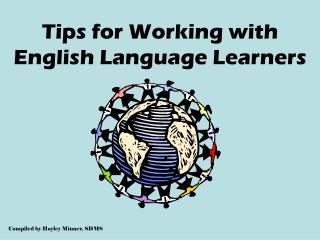 Tips for Working with English Language Learners