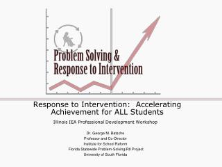 Response to Intervention:  Accelerating Achievement for ALL Students