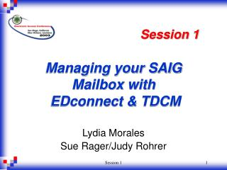 Managing your SAIG Mailbox with   EDconnect & TDCM