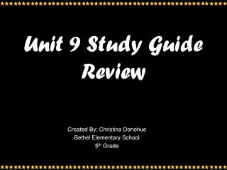 Unit 9 Study Guide Review