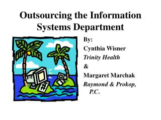 Outsourcing the Information Systems Department