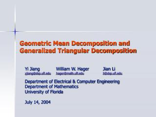 Geometric Mean Decomposition and Generalized Triangular Decomposition