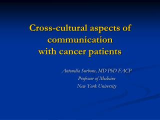 Cross-cultural aspects of communication  with cancer patients
