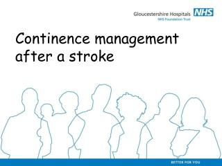 Continence management after a stroke