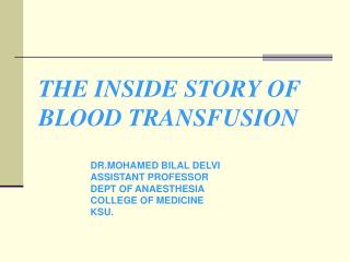 THE INSIDE STORY OF  BLOOD TRANSFUSION