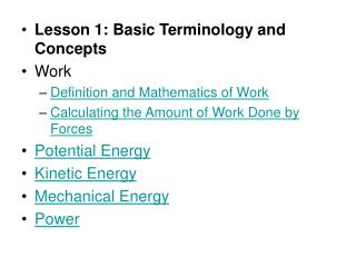Lesson 1: Basic Terminology and Concepts Work  Definition and Mathematics of Work