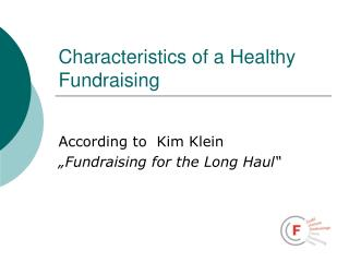 Characteristics of a Healthy  Fundraising