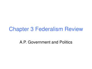 Chapter 3 Federalism Review