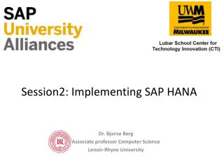 Session2: Implementing SAP HANA