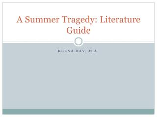 A Summer Tragedy: Literature Guide