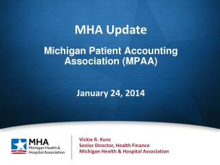 Michigan Patient Accounting Association (MPAA) January 24, 2014