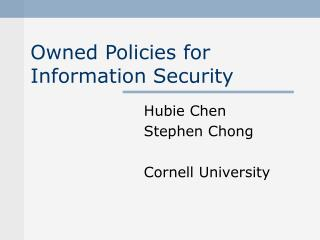 Owned Policies for Information Security