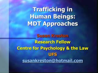 Trafficking in  Human Beings:  MDT Approaches