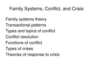 Family Systems, Conflict, and Crisis