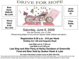 Saturday, June 6, 2009 Rain date Saturday, June 13, 2009 (Please bring diapers of any size for special needs children an
