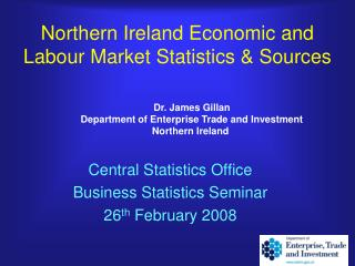 Northern Ireland Economic and Labour Market Statistics & Sources