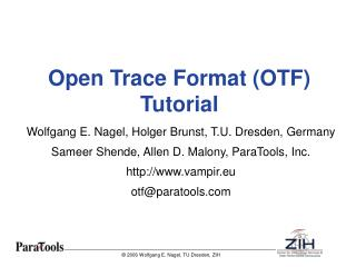 Open Trace Format (OTF) Tutorial