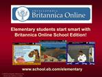 Elementary students start smart with Britannica Online School Edition