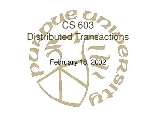 CS 603 Distributed Transactions