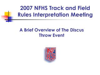 2007 NFHS Track and Field Rules Interpretation Meeting