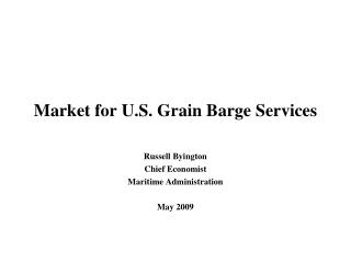 Market for U.S. Grain Barge Services